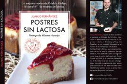 Libro Postres sin lactosa. Juanjo Fernández. Orielo's Kitchen