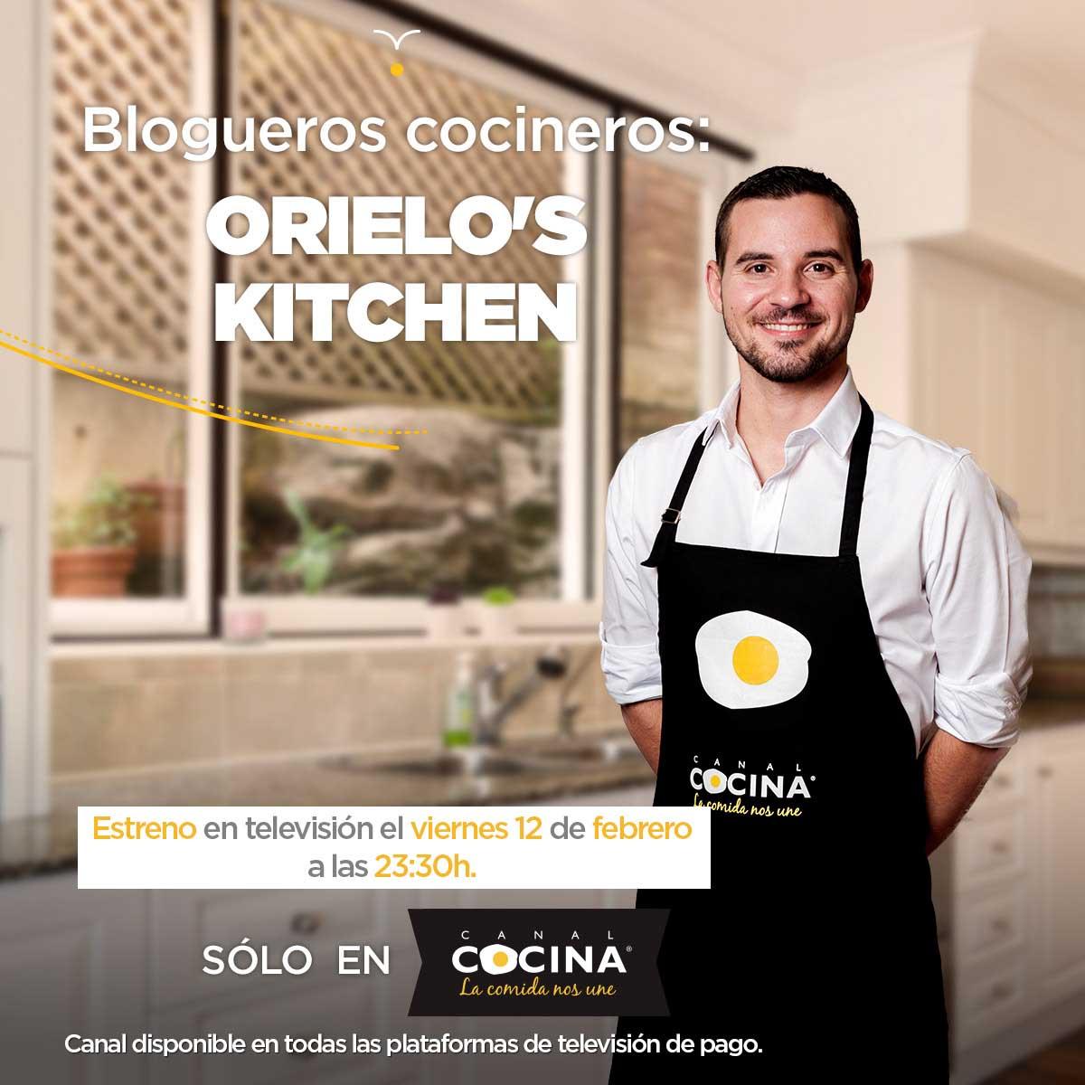 Orielo 39 s kitchen en canal cocina mi programa de for Cocineros de canal cocina